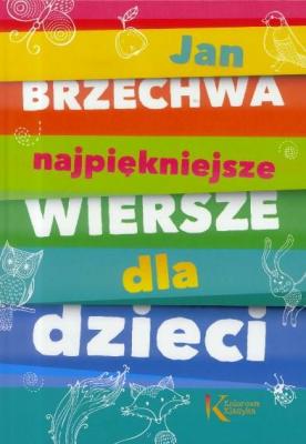 Najpiękniejsze Wiersze Dla Dzieci Jbrzechwa Greg