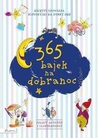 365 Bajek Na Dobranoc Księżyc Opowiada
