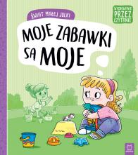 świat Małej Julki Moje Zabawki Są Moje Aksjomat Książki