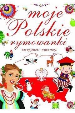 Moje Polskie Rymowanki Kto Ty Jesteś Polak Mały